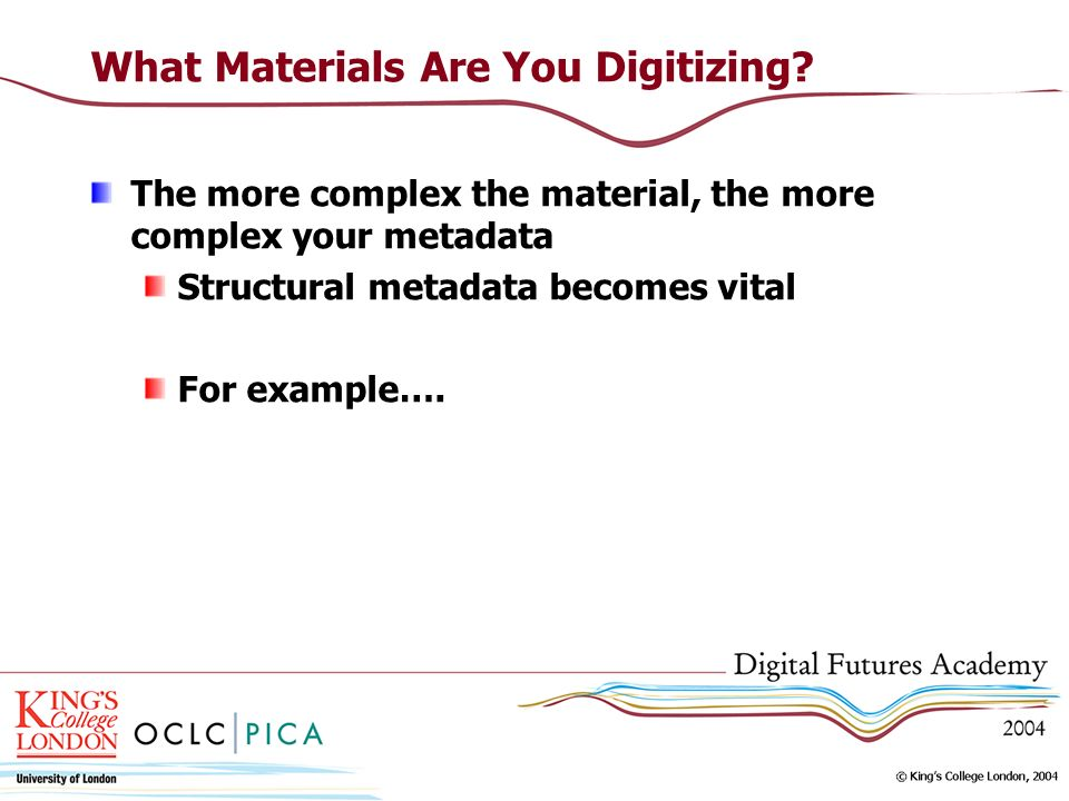 What Materials Are You Digitizing.
