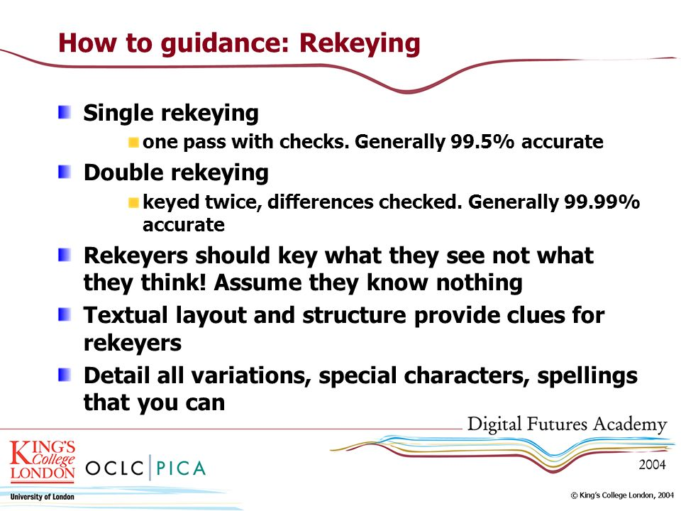 How to guidance: Rekeying Single rekeying one pass with checks.