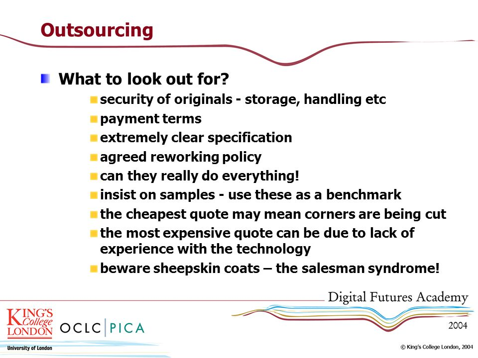 Outsourcing What to look out for.