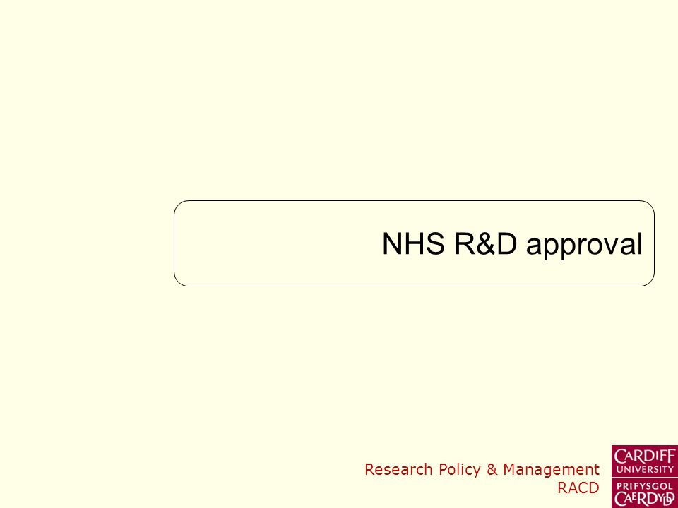 Research Policy & Management RACD NHS R&D approval