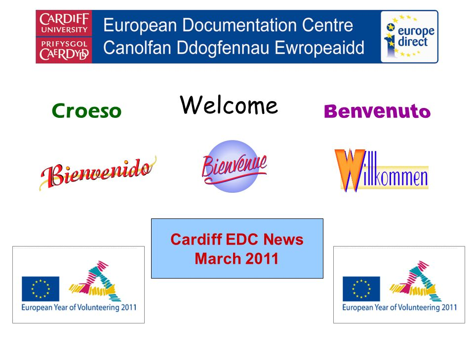 Welcome Croeso Cardiff EDC News March 2011