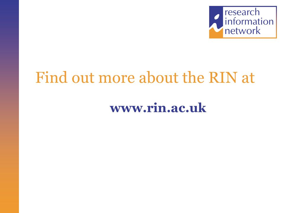 Find out more about the RIN at www.rin.ac.uk