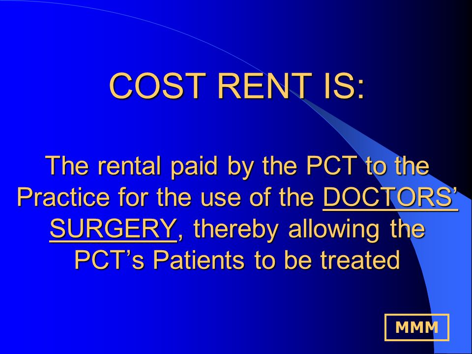 COST RENT IS: Approved Costs x Prescribed Percentage