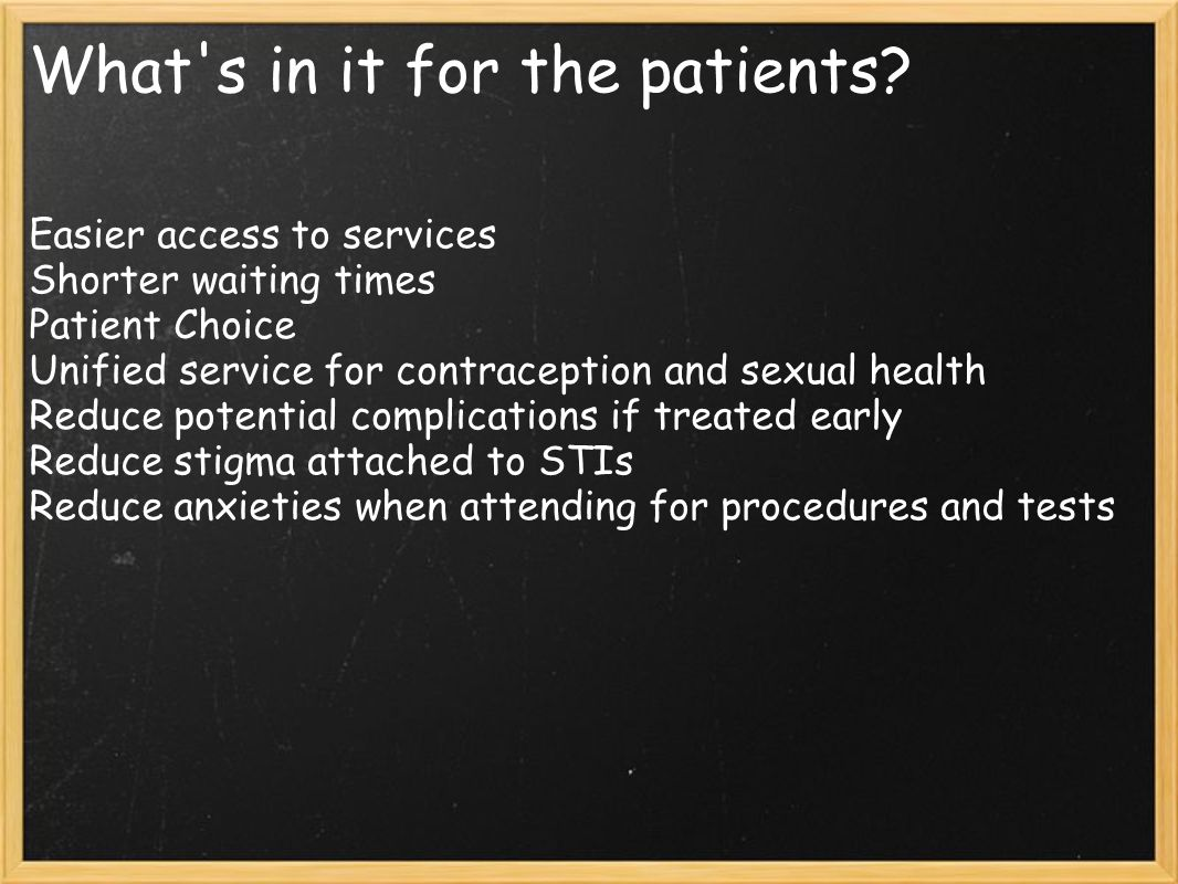 What s in it for the patients.