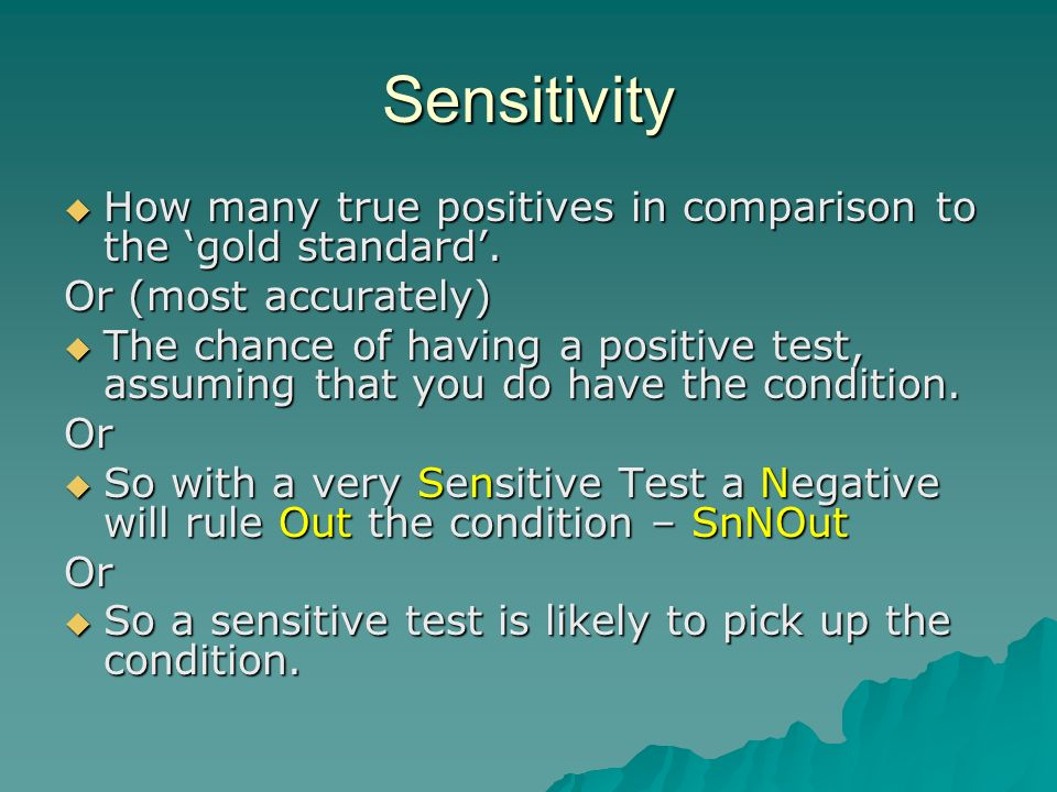 Sensitivity How many true positives in comparison to the gold standard.