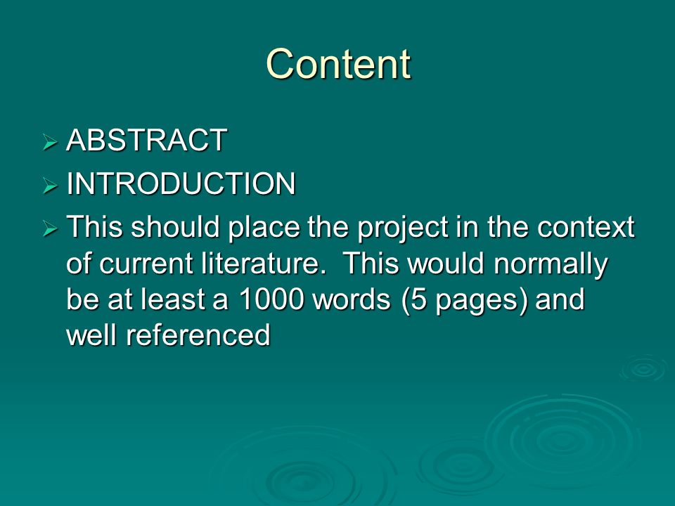 Content ABSTRACT ABSTRACT INTRODUCTION INTRODUCTION This should place the project in the context of current literature.