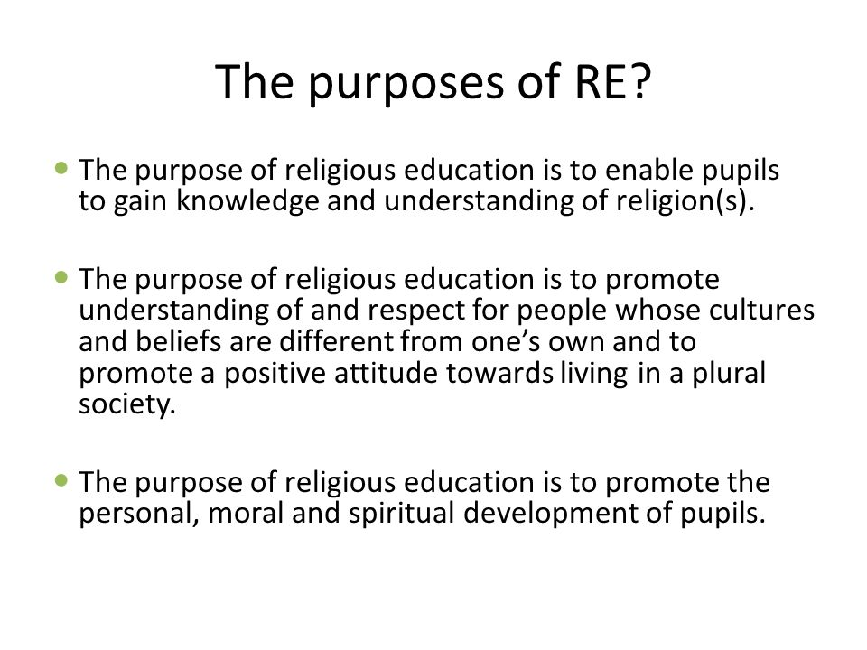 The purposes of RE.