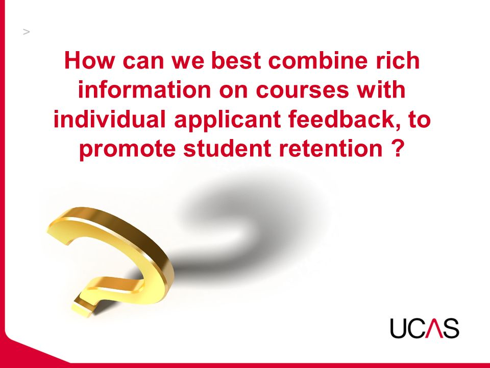 How can we best combine rich information on courses with individual applicant feedback, to promote student retention