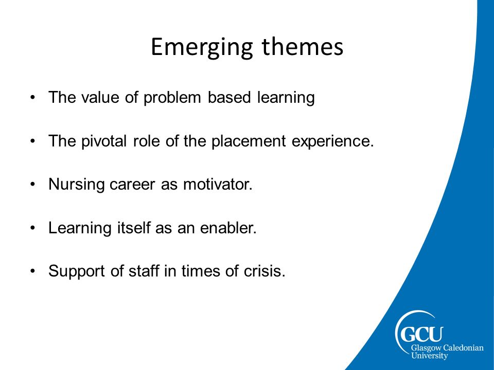 The value of problem based learning The pivotal role of the placement experience.