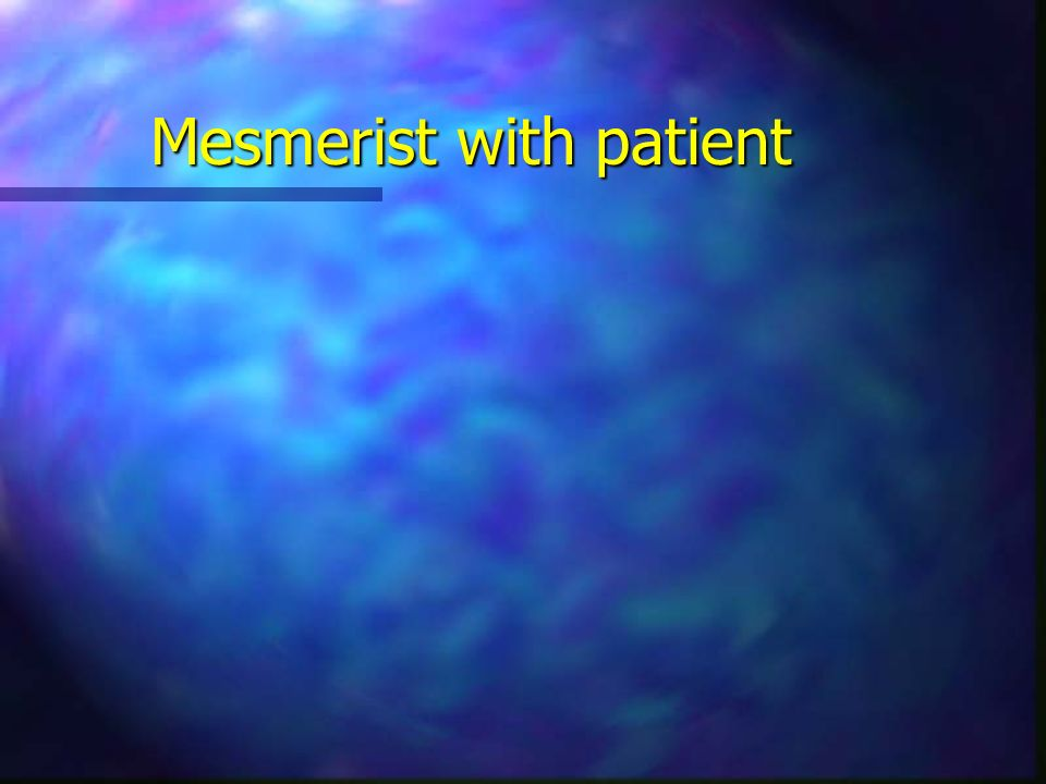 Mesmerist with patient