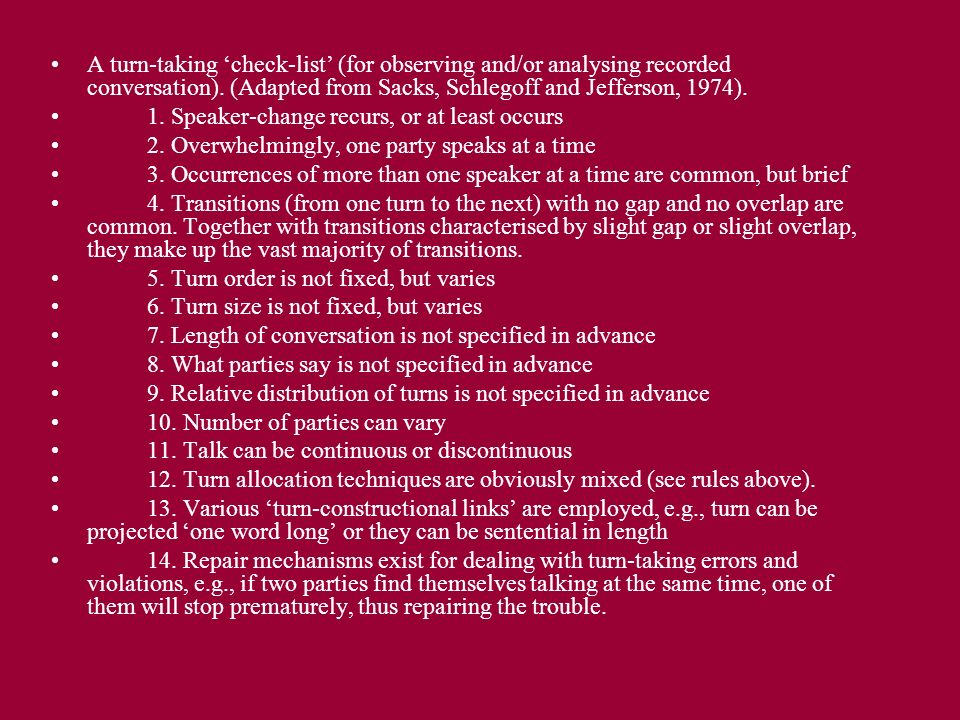 A turn-taking check-list (for observing and/or analysing recorded conversation).