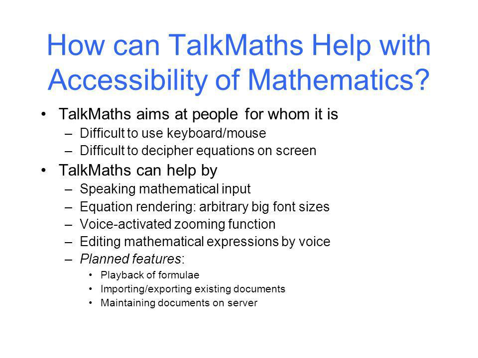 How can TalkMaths Help with Accessibility of Mathematics.