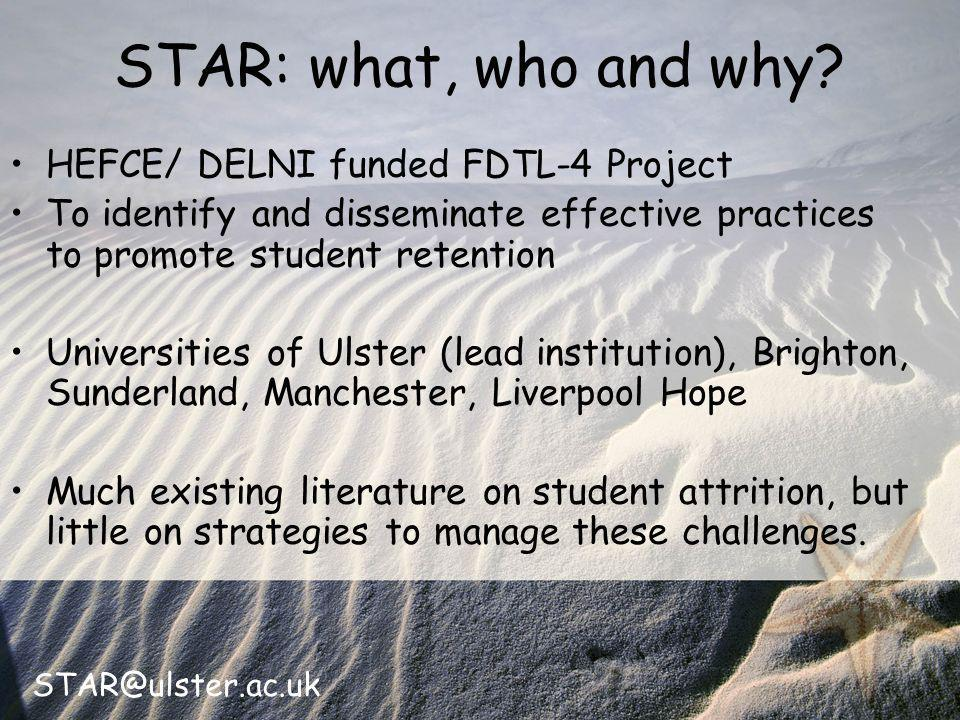 STAR@ulster.ac.uk STAR: what, who and why.
