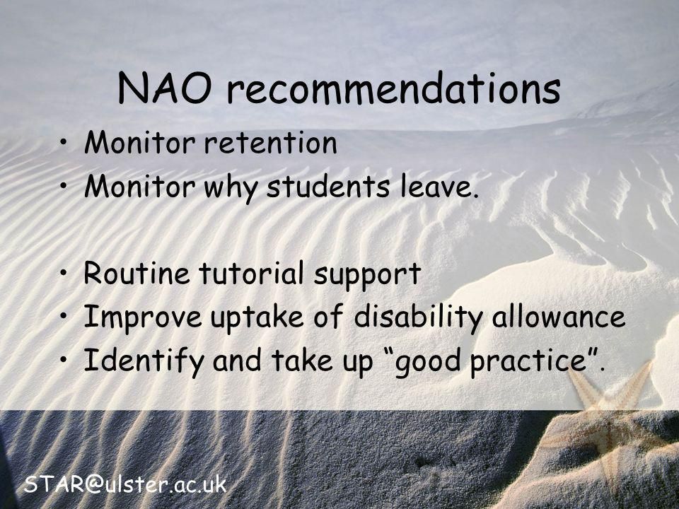 STAR@ulster.ac.uk NAO recommendations Monitor retention Monitor why students leave.
