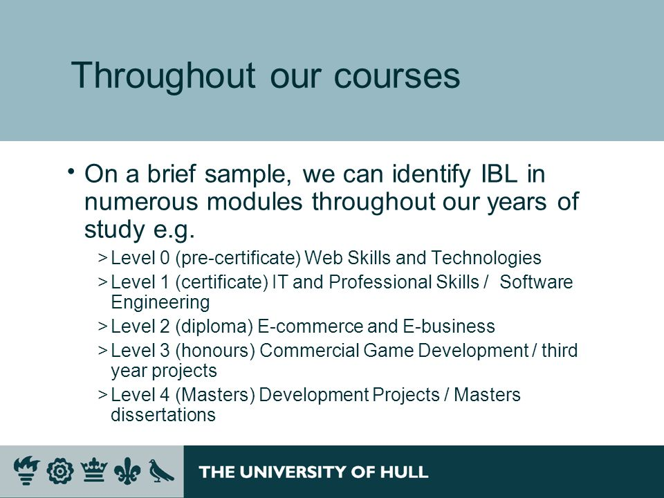Throughout our courses On a brief sample, we can identify IBL in numerous modules throughout our years of study e.g.
