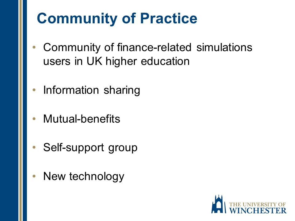 Community of Practice Community of finance-related simulations users in UK higher education Information sharing Mutual-benefits Self-support group New technology