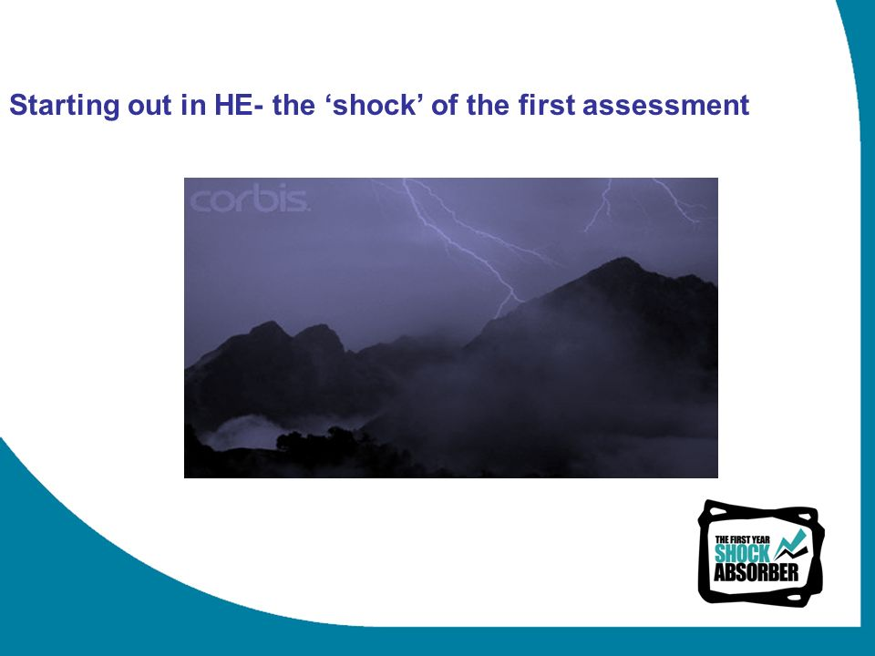Starting out in HE- the shock of the first assessment