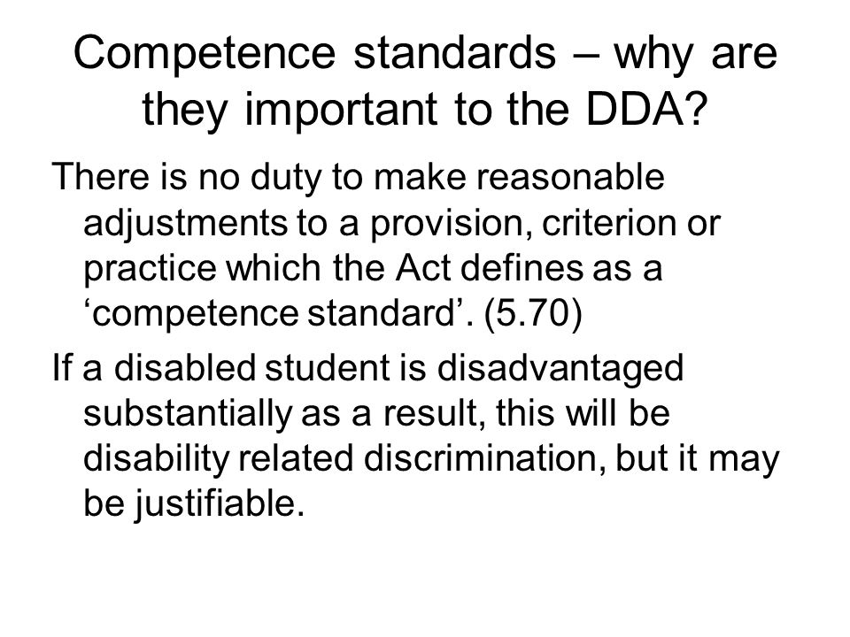 Competence standards – why are they important to the DDA.