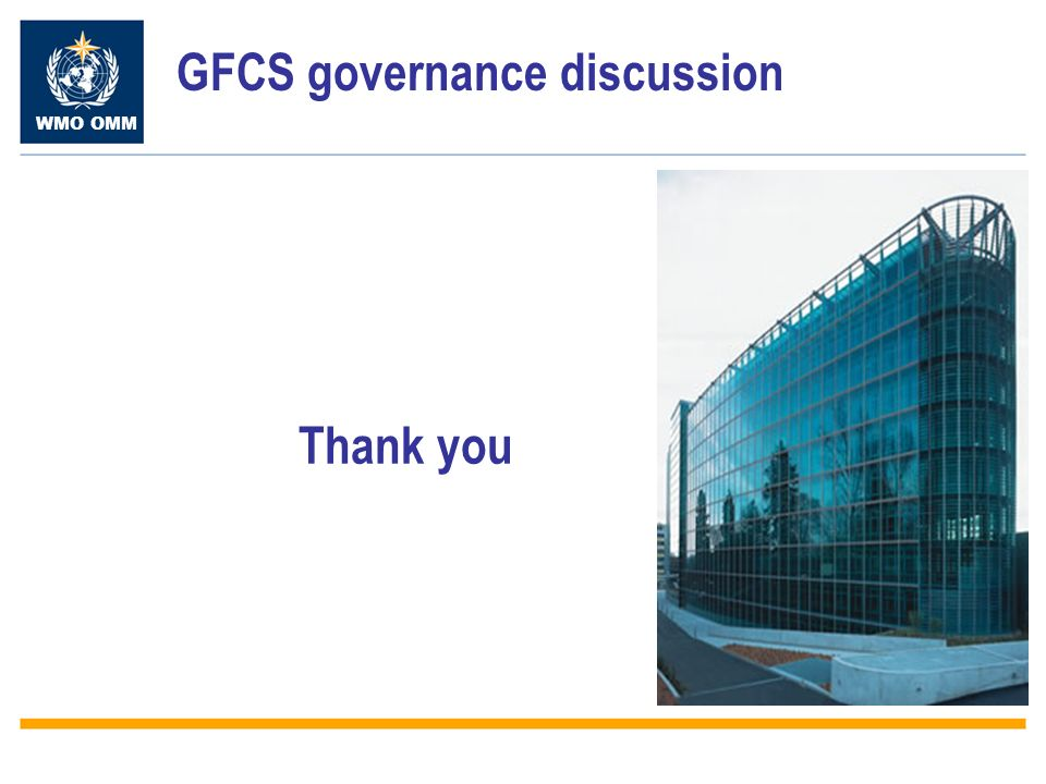 WMO OMM Thank you GFCS governance discussion