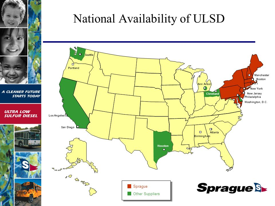 National Availability of ULSD Sprague Other Suppliers Manchester Boston New York New Jersey Philadelphia Washington, D.C.