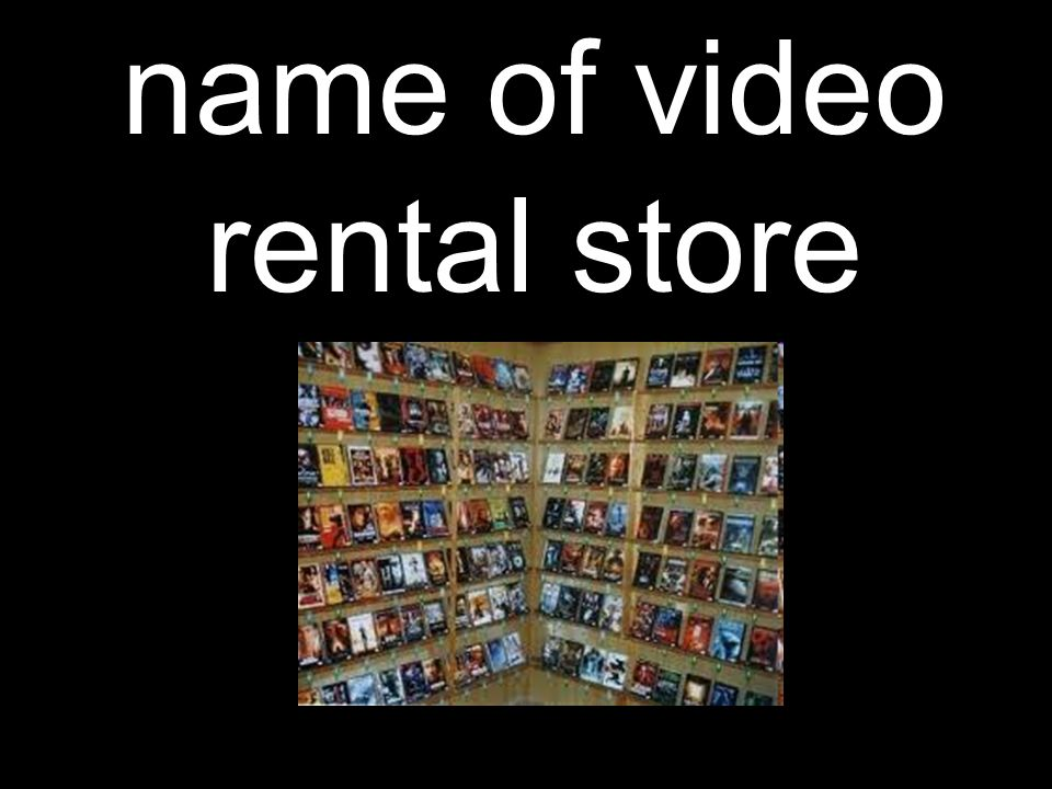 name of video rental store