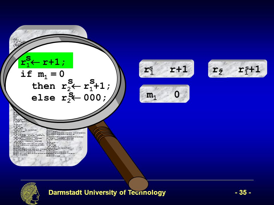 Darmstadt University of Technology- 35 - (if 78 rf[adrB] b, x mem[adr2]);twert ( mem[adr2]); (if adrA adrBertetioerptkerotk8iperot then rf[adrA] a;erteroterj[o ermjgi7ethbe mem[adr2]);twertwerwerweroewihgoerijhgbe (if 78 (if adr1=adr2etyer54 78768 7776 8676 i68i 778 then z val+rf[adrR werwerweroewihgoerijhgbe mem[adr2]);twersfawetwerwerweroewihgoerijhgbe (if adrA adrBertetioerptkerotk8iperot then rf[adrA] a;erteroterj[o ermjgi7ethbe mem[adr1] val); (if adr1=adr2etyer54 78768 7776 8676 i68i 778 then z val+rf[adrR]7 878 i78 i87 i else z x+rf[adrR]);7i 7878 78 then z val+rf[adrR]7 878 i78 i87 i else z x+rf[adrR]);7i 7878 (if adr1=adr2 78 mem[adr1] vawerwesr waer wear werwerwerawerawerwarwearl); then rf[adrA] a;erteroterj[o ermjgi7ethbe mem[adr2]);twertwerwerweroewihgoerijhgbe (if 78 mem[adr1] val); x mem[adr2]); l);werwerweoiruwepoir,pweiurcmpouopeiwurw rwerw erweir we rwe reri we ewroiw weioruwerijw oewri efwerwerwethen rf[adrA] a;erteroterj[o ermjgi7ethbe mem[adr2]);twertwerwerweroewihgoerijhgbe (if 78 mem[adr1] val); x mem[adr2]); l); then rf[adrA] a;erteroterj[o ermjgi7ethbe mem[adr2]);twertwerwerweroewihgoerijhgbe (if 78 mem[adr1] val); x mem[adr2]); l); then rf[adrA] a;erteroterj[o ermjgi7ethbe mem[adr2]);twertwerwerweroewihgoerijhgbe (if 78 mem[adr1] val); x mem[wwerwerwerwaerwdr2]); wrwerwerl);erwr werwer werwe rwet5erioustgnfodsegkjerogtkjerogtkjerogtkmeorkegmrkhmge then rf[adrA] a;erteroterj[o ermjgi7ethbe mem[adr2]);twertwerwerweroewihgoerijhgbe (if 78 mem[adr1] val); x mem[adr2]); (if adrA adrB then rf[adrA] a; mem[adr1] val); then z val+rf[adrR] else z x+rf[adrR]); mem[adr1] val); (if adr1=adr2etyer54 78768 7776 8676 i68i 778 then z val+rf[adrR ( mem[adr2]);twerweroewihg (if adrA adrBertetioerptkerotk8iperot then rf[adrA] a;erteroterj[o ermjgi7ethbe (if adrA adrBertetioerptkerotk8iperot then rf[adrA] a;erteroterj[o ermjgi7ethbe mem[adr1] val); (if adr1=adr2etyer54 78768 7776 8676 i68i 778 ewrwerawer ewvtroiejwcro[iwehjnr[occwn3r[oweict weticwopjer tijeroginhreisgvb sdrpgvjnsdprigjzseriogjerogh;serozighzr;ongvosrzegmnseirog regoerijngerzos[goxdrijzdghnb;zdriozdjoger geroigtjer[ognifd;lindzgher[tjiser eartoearjiopgb;zjndfl/gmnio;dlzkhrje;oyhinser[ohinmstophtrfsh srtyoeaijyeoritisoert (if 78 rf[adrB] b, if adrA adrBertetioerptkerotk8iperot then rf[adrA] a;erteroterj[o ermjgi7ethbe mem[adr2]);twertwerwerweroewihgoerijhgbe (if 78 (if adr1=adr2etyer54 78768 7776 8676 i68i 778 then z val+rf[adrR werwerweroewihgoerijhgbe mem[adr2]);twersfawetwerwerweroewihgoerijhgbe (if adrA adrBertetioerptkerotk8iperot x mem[adr2]);twert ( mem[adr2]); (then rf[adrA] a;erteroterj[o ermjgi7ethbe mem[adr1] val); (if adr1=adr2etyer54 78768 7776 8676 i68i 778 the adr1] vawerwesr waer wear werwerwerawerawerwarwearl); then rf[adrA] a;erteroterj[o ermjgi7ethbe mem[adr2]);twertwerwerweroewihgoerijhgbe (if 78 mem[adr1] val); x mem[adr2]); l);werwerweoiruwepoir,pweiurcmpouopeiwurw rwerw erweir we rwe reri we ewroiw weioruwerijw oewri efwerwerwethen rf[adrA] a;erteroterj[o ermjgi7ethbe mem[adr2]);twertwerwerweroewihgoerijhgbe (if 78 mem[adr1] val); x mem[adr2]); l); then rf[adrA] a;erteroterj[o ermjgi7ethbe ni87 i else z x+rf[adrR]);7i 7878 78 then z val+rf[adrR]7 878 i78 i87 i else z x+rf[adrR]);7i 7878 (if adr1=adr2 78 mem[ mem[adr2]);twertwerwerweroewihgoerijhgbe (if 78 mem[adr1] val); x mem[adr2]); l); then rf[adrA] a;erteroterj[o ermjgi7ethbe mem[adr2]);twertwerwerweroewihgoerijhgbe (if 78 mem[adr1] val); x mem[wwerwerwerwaerwdr2]); wrwerwerl);erwr werwer (if adr1=adr2etyer54 78768 7776 8676 i68i 778 then z val+rf[adrR ( mem[adr2]);twerweroewihg (if adrA adrBertetioerptkerotk8iperot then rf[adrA] a;erteroterj[o ermjgi7ethbe (if adrA adrBertetioerptkerotk8iperot then rf[adrA] a;erteroterj[o ermjgi7ethbe mem[adr1] val); (if adr1=adr2etyer54 78768 7776 8676 i68i 778 ewrwerawer ewvtroiejwcro[iwehjnr[occwn3r[oweict weticwopjer tijeroginhreisgvb sdrpgvjnsdprigjzseriogjerogh;serozighzr;ongvosrzegmnseirog regoerijngerzos[goxdrijzdghnb;zdriozdjoger werwe rwet5erioustgnfodsegkjerogtkjerogtkjerogtkmeorkegmrkhmge then rf[adrA] a;erteroterj[o ermjgi7ethbe mem[adr2]);twertwerwerweroewihgoerijhgbe (if 78 mem[adr1] val); x mem[adr2]); (if adrA adrB then rf[adrA] a; mem[adr1] val); then z val+rf[adrR] else z x+rf[adrR]); mem[adr1] val); geroigtjer[ognifd;lindzgher[tjiser earjiopgb;zjndfl/gmnio;dlzkhrje;oyhinser[oh inmstophtrfsh srtyoeaijyeoritisoert r 1 r+1; if m 1 = 0 then r 2 r 1 +1; else r 2 000; s ss s r1r1 r+1 m1m1 0 r2r2 r 1 +1 s ss
