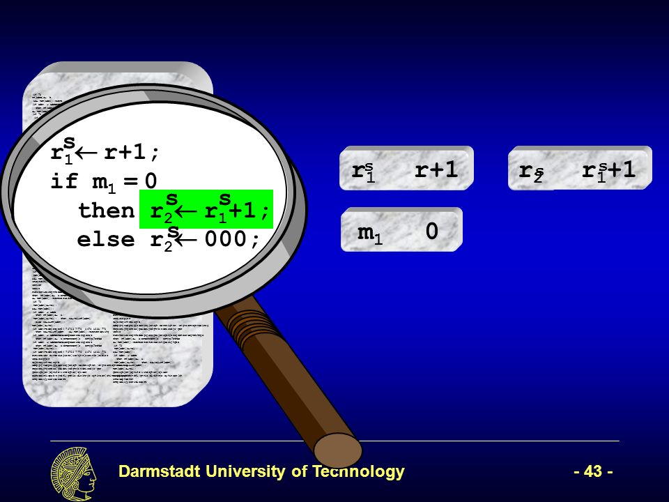 Darmstadt University of Technology- 43 - (if 78 rf[adrB] b, x mem[adr2]);twert ( mem[adr2]); (if adrA adrBertetioerptkerotk8iperot then rf[adrA] a;erteroterj[o ermjgi7ethbe mem[adr2]);twertwerwerweroewihgoerijhgbe (if 78 (if adr1=adr2etyer54 78768 7776 8676 i68i 778 then z val+rf[adrR werwerweroewihgoerijhgbe mem[adr2]);twersfawetwerwerweroewihgoerijhgbe (if adrA adrBertetioerptkerotk8iperot then rf[adrA] a;erteroterj[o ermjgi7ethbe mem[adr1] val); (if adr1=adr2etyer54 78768 7776 8676 i68i 778 then z val+rf[adrR]7 878 i78 i87 i else z x+rf[adrR]);7i 7878 78 then z val+rf[adrR]7 878 i78 i87 i else z x+rf[adrR]);7i 7878 (if adr1=adr2 78 mem[adr1] vawerwesr waer wear werwerwerawerawerwarwearl); then rf[adrA] a;erteroterj[o ermjgi7ethbe mem[adr2]);twertwerwerweroewihgoerijhgbe (if 78 mem[adr1] val); x mem[adr2]); l);werwerweoiruwepoir,pweiurcmpouopeiwurw rwerw erweir we rwe reri we ewroiw weioruwerijw oewri efwerwerwethen rf[adrA] a;erteroterj[o ermjgi7ethbe mem[adr2]);twertwerwerweroewihgoerijhgbe (if 78 mem[adr1] val); x mem[adr2]); l); then rf[adrA] a;erteroterj[o ermjgi7ethbe mem[adr2]);twertwerwerweroewihgoerijhgbe (if 78 mem[adr1] val); x mem[adr2]); l); then rf[adrA] a;erteroterj[o ermjgi7ethbe mem[adr2]);twertwerwerweroewihgoerijhgbe (if 78 mem[adr1] val); x mem[wwerwerwerwaerwdr2]); wrwerwerl);erwr werwer werwe rwet5erioustgnfodsegkjerogtkjerogtkjerogtkmeorkegmrkhmge then rf[adrA] a;erteroterj[o ermjgi7ethbe mem[adr2]);twertwerwerweroewihgoerijhgbe (if 78 mem[adr1] val); x mem[adr2]); (if adrA adrB then rf[adrA] a; mem[adr1] val); then z val+rf[adrR] else z x+rf[adrR]); mem[adr1] val); (if adr1=adr2etyer54 78768 7776 8676 i68i 778 then z val+rf[adrR ( mem[adr2]);twerweroewihg (if adrA adrBertetioerptkerotk8iperot then rf[adrA] a;erteroterj[o ermjgi7ethbe (if adrA adrBertetioerptkerotk8iperot then rf[adrA] a;erteroterj[o ermjgi7ethbe mem[adr1] val); (if adr1=adr2etyer54 78768 7776 8676 i68i 778 ewrwerawer ewvtroiejwcro[iwehjnr[occwn3r[oweict weticwopjer tijeroginhreisgvb sdrpgvjnsdprigjzseriogjerogh;serozighzr;ongvosrzegmnseirog regoerijngerzos[goxdrijzdghnb;zdriozdjoger geroigtjer[ognifd;lindzgher[tjiser eartoearjiopgb;zjndfl/gmnio;dlzkhrje;oyhinser[ohinmstophtrfsh srtyoeaijyeoritisoert (if 78 rf[adrB] b, if adrA adrBertetioerptkerotk8iperot then rf[adrA] a;erteroterj[o ermjgi7ethbe mem[adr2]);twertwerwerweroewihgoerijhgbe (if 78 (if adr1=adr2etyer54 78768 7776 8676 i68i 778 then z val+rf[adrR werwerweroewihgoerijhgbe mem[adr2]);twersfawetwerwerweroewihgoerijhgbe (if adrA adrBertetioerptkerotk8iperot x mem[adr2]);twert ( mem[adr2]); (then rf[adrA] a;erteroterj[o ermjgi7ethbe mem[adr1] val); (if adr1=adr2etyer54 78768 7776 8676 i68i 778 the adr1] vawerwesr waer wear werwerwerawerawerwarwearl); then rf[adrA] a;erteroterj[o ermjgi7ethbe mem[adr2]);twertwerwerweroewihgoerijhgbe (if 78 mem[adr1] val); x mem[adr2]); l);werwerweoiruwepoir,pweiurcmpouopeiwurw rwerw erweir we rwe reri we ewroiw weioruwerijw oewri efwerwerwethen rf[adrA] a;erteroterj[o ermjgi7ethbe mem[adr2]);twertwerwerweroewihgoerijhgbe (if 78 mem[adr1] val); x mem[adr2]); l); then rf[adrA] a;erteroterj[o ermjgi7ethbe ni87 i else z x+rf[adrR]);7i 7878 78 then z val+rf[adrR]7 878 i78 i87 i else z x+rf[adrR]);7i 7878 (if adr1=adr2 78 mem[ mem[adr2]);twertwerwerweroewihgoerijhgbe (if 78 mem[adr1] val); x mem[adr2]); l); then rf[adrA] a;erteroterj[o ermjgi7ethbe mem[adr2]);twertwerwerweroewihgoerijhgbe (if 78 mem[adr1] val); x mem[wwerwerwerwaerwdr2]); wrwerwerl);erwr werwer (if adr1=adr2etyer54 78768 7776 8676 i68i 778 then z val+rf[adrR ( mem[adr2]);twerweroewihg (if adrA adrBertetioerptkerotk8iperot then rf[adrA] a;erteroterj[o ermjgi7ethbe (if adrA adrBertetioerptkerotk8iperot then rf[adrA] a;erteroterj[o ermjgi7ethbe mem[adr1] val); (if adr1=adr2etyer54 78768 7776 8676 i68i 778 ewrwerawer ewvtroiejwcro[iwehjnr[occwn3r[oweict weticwopjer tijeroginhreisgvb sdrpgvjnsdprigjzseriogjerogh;serozighzr;ongvosrzegmnseirog regoerijngerzos[goxdrijzdghnb;zdriozdjoger werwe rwet5erioustgnfodsegkjerogtkjerogtkjerogtkmeorkegmrkhmge then rf[adrA] a;erteroterj[o ermjgi7ethbe mem[adr2]);twertwerwerweroewihgoerijhgbe (if 78 mem[adr1] val); x mem[adr2]); (if adrA adrB then rf[adrA] a; mem[adr1] val); then z val+rf[adrR] else z x+rf[adrR]); mem[adr1] val); geroigtjer[ognifd;lindzgher[tjiser earjiopgb;zjndfl/gmnio;dlzkhrje;oyhinser[oh inmstophtrfsh srtyoeaijyeoritisoert r 1 r+1; if m 1 = 0 then r 2 r 1 +1; else r 2 000; s ss s r1r1 r+1 m1m1 0 r2r2 r 1 +1 s ss