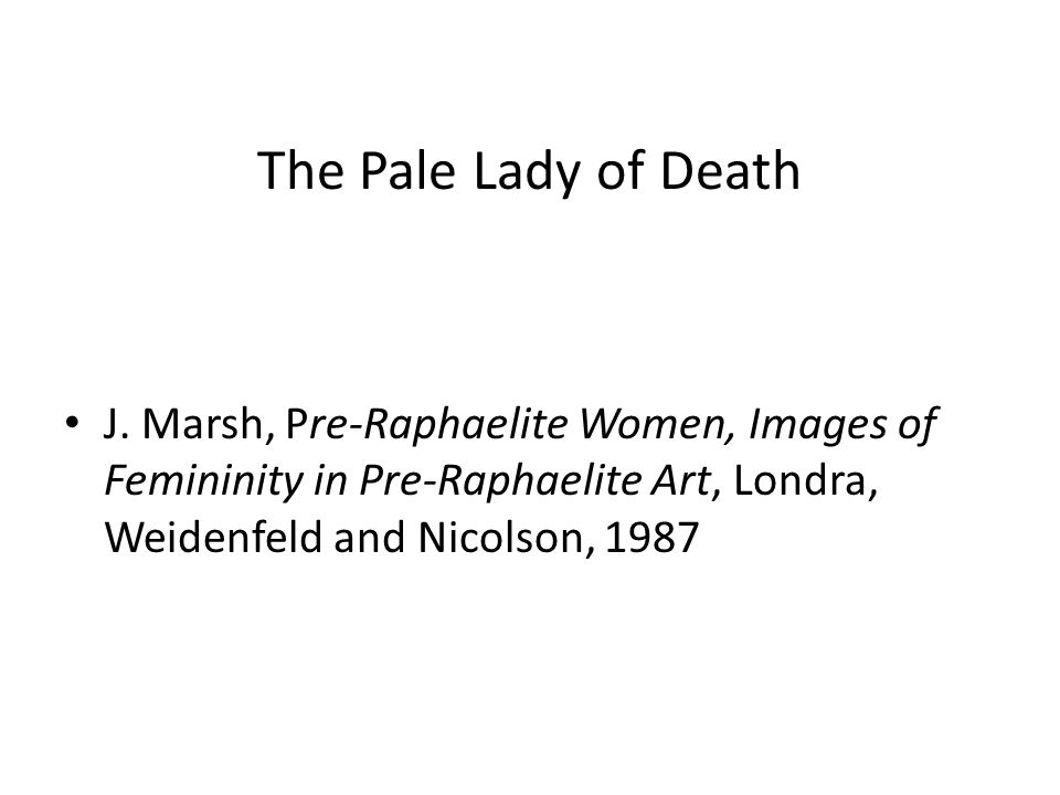 The Pale Lady of Death J.