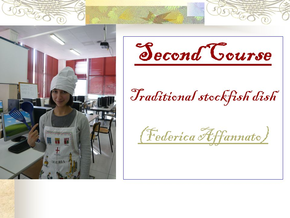 Second Course Traditional stockfish dish (Federica Affannato)