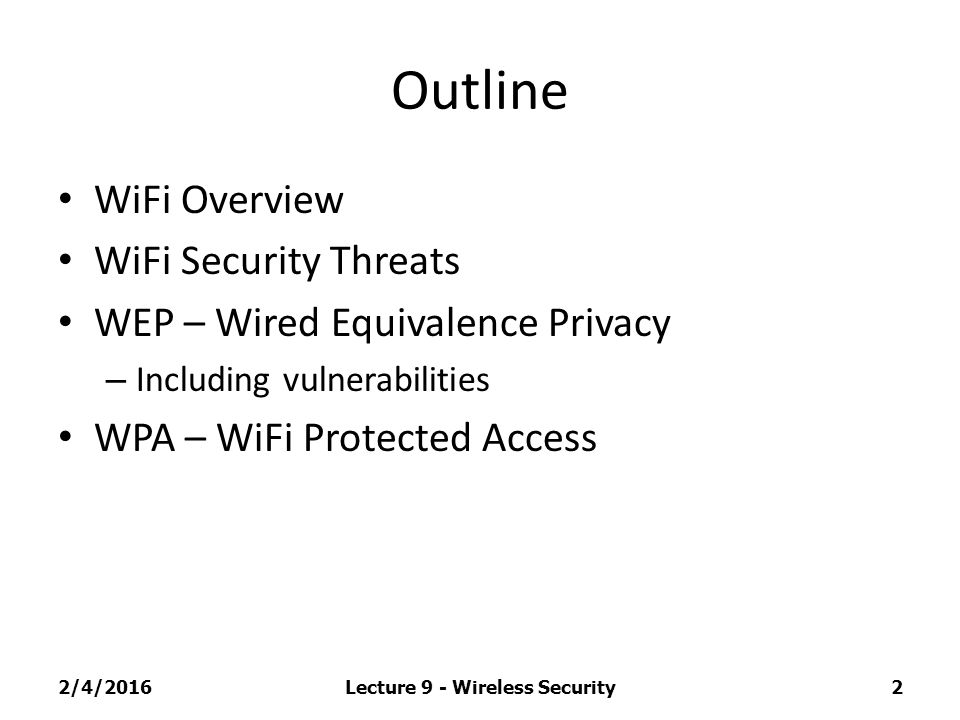 Lecture 10: Wireless Security – WEP/WPA CS 336/536: Computer Network