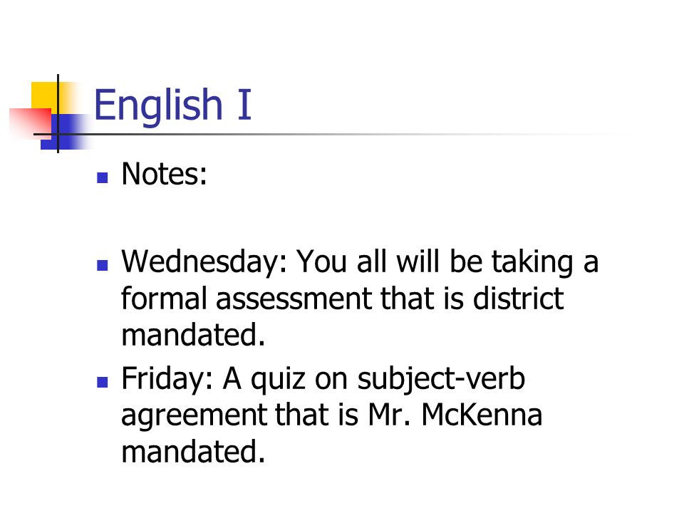 English I Notes Wednesday You All Will Be Taking A Formal