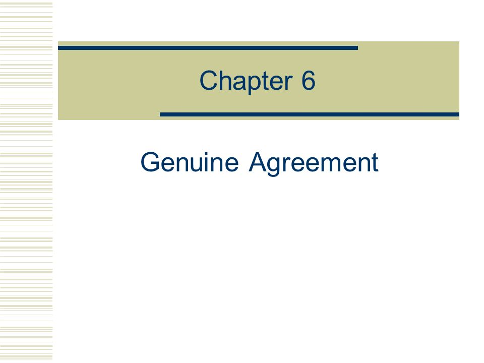 Chapter 6 Genuine Agreement Fraud A Deliberate Deception To