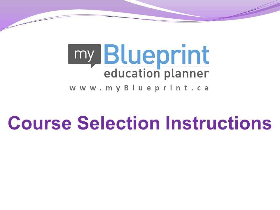 Course selection instructions ppt download myblueprint course selection instructions malvernweather Images