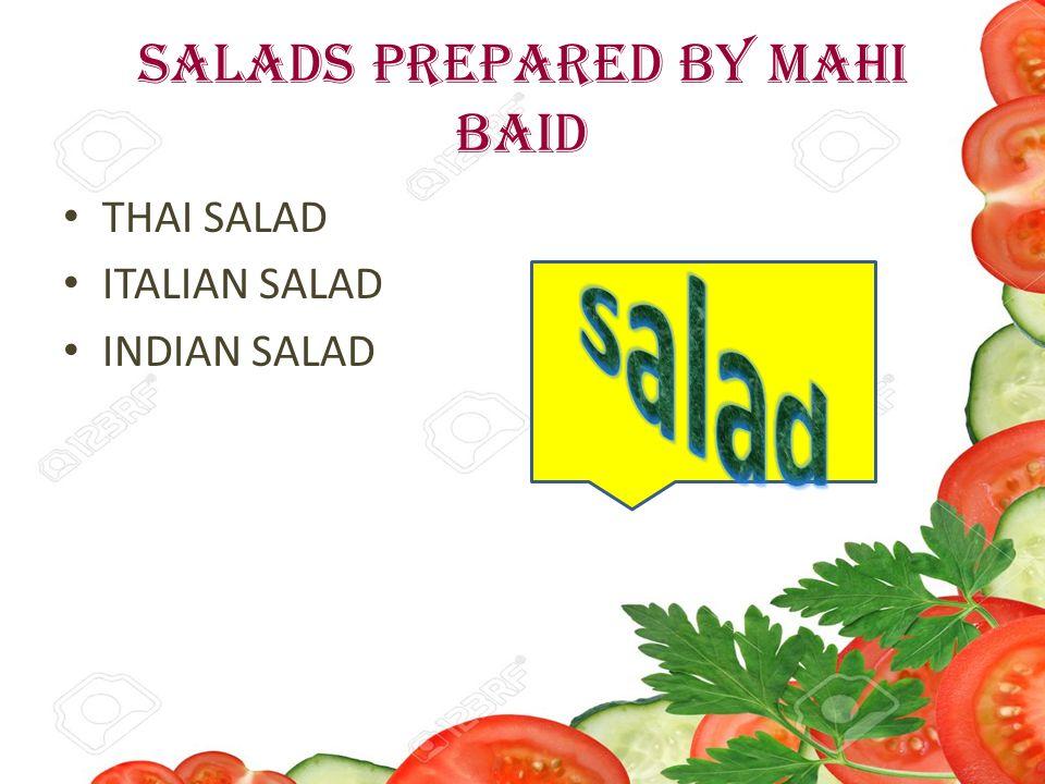 Khana khazana cooking without fire index introduction types of 4 salads prepared by mahi baid thai salad italian salad indian salad forumfinder Choice Image
