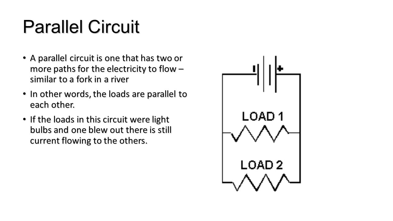 Parallel Circuit A Is One That Has Two Or More Diagram In 2