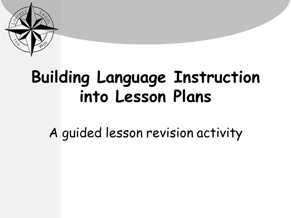 Building Language Instruction Into Lesson Plans A Guided Lesson