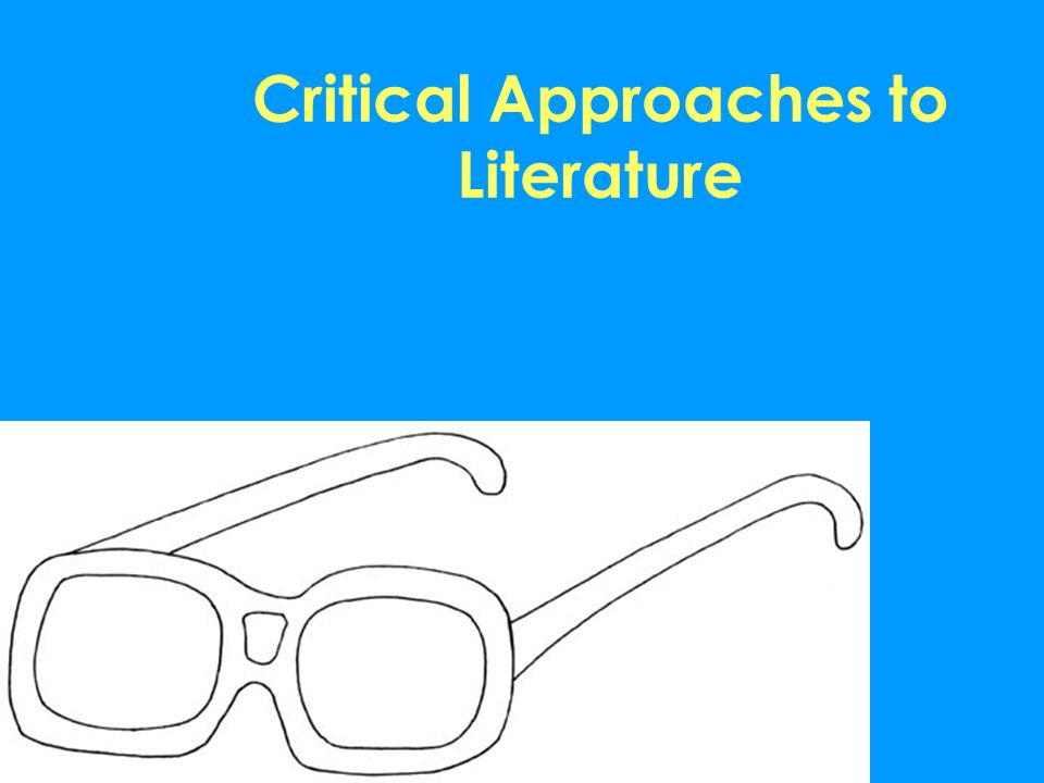 literary approaches to analyzing literature