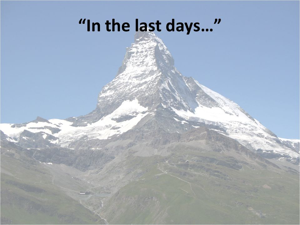 07cf5c72106e The Mountain of the House of the Lord (Isaiah 2). - ppt download