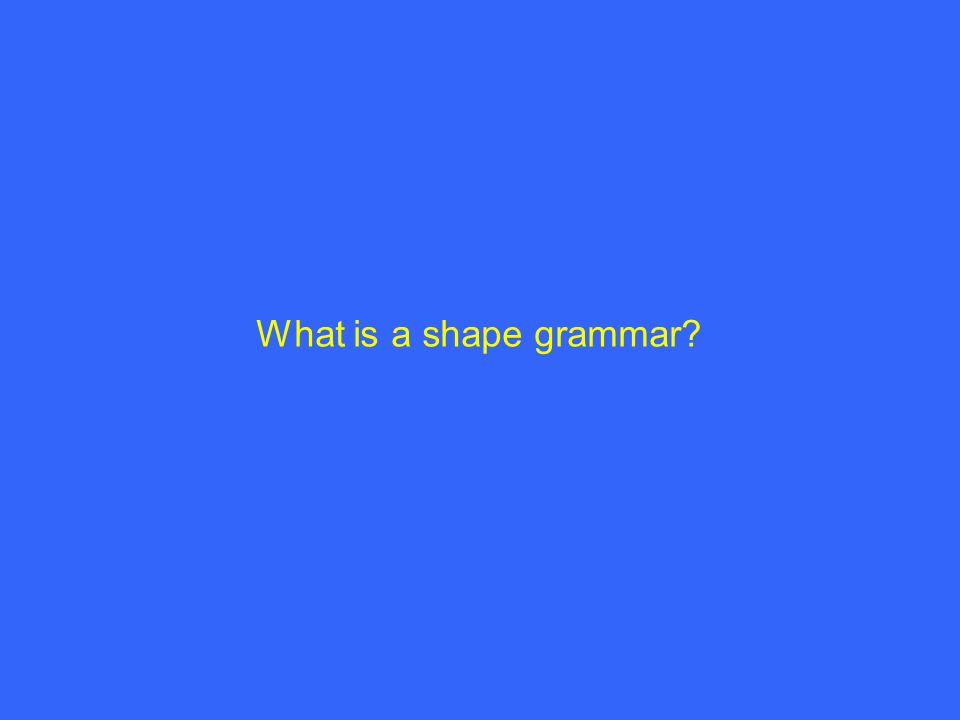 What is a shape grammar