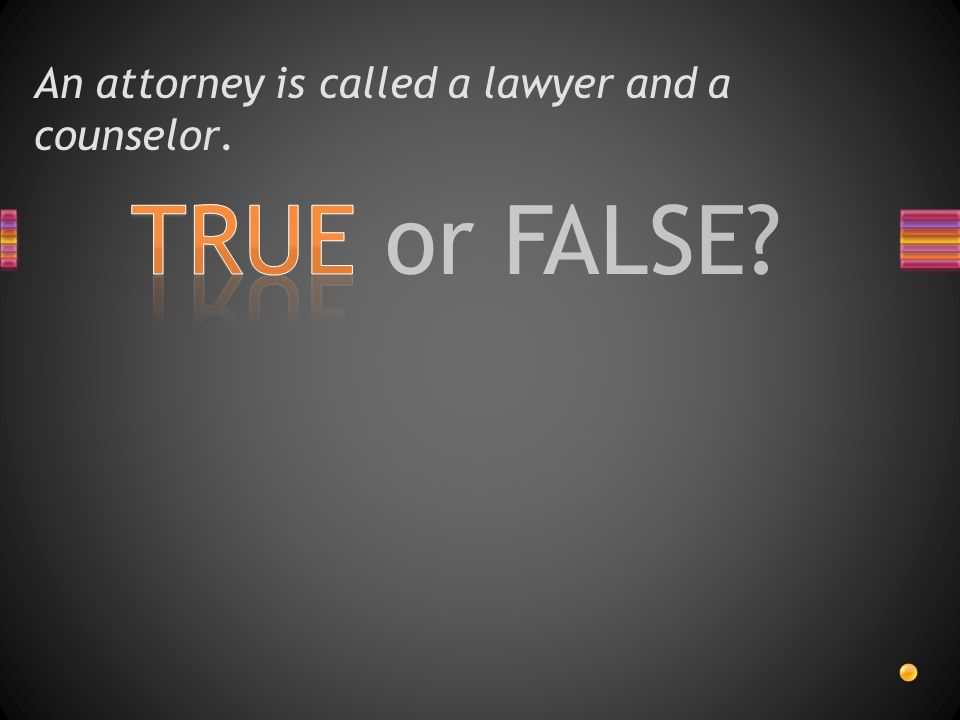 Courtroom Diagram True Or False An Attorney Is Called A Lawyer And