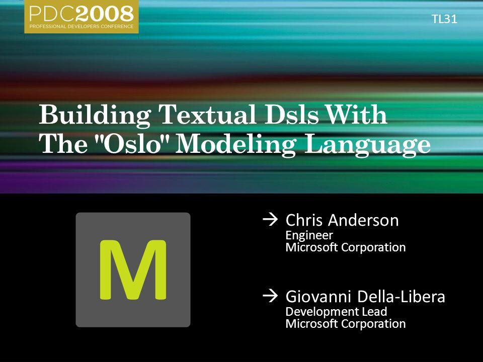 Chris Anderson Engineer Microsoft Corporation Giovanni Della Libera Development Lead Microsoft Corporation Tl Ppt Download