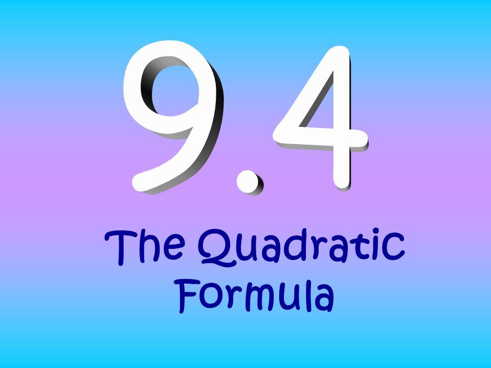 The Quadratic Formula Y Ax 2 Bx C Standard Form To Apply