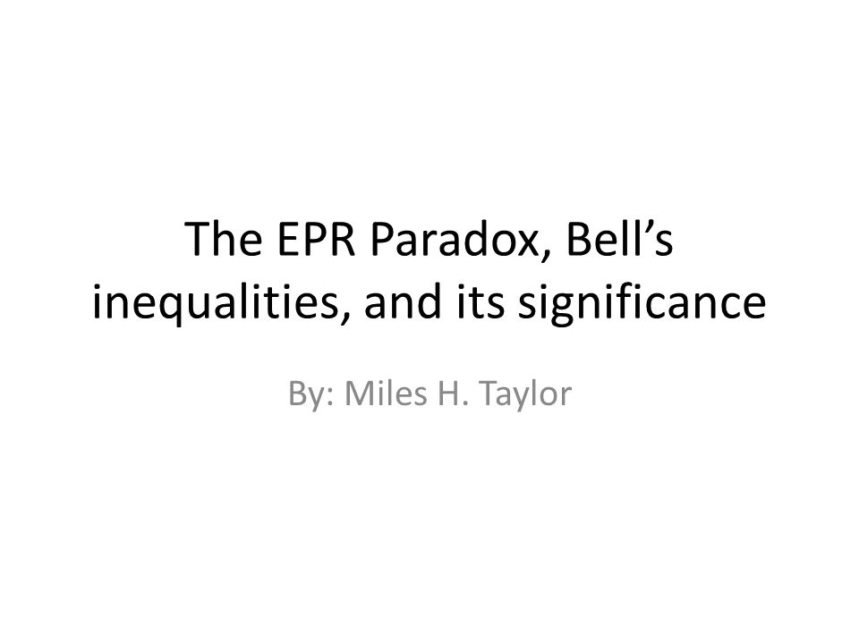 The EPR Paradox, Bell's inequalities, and its significance