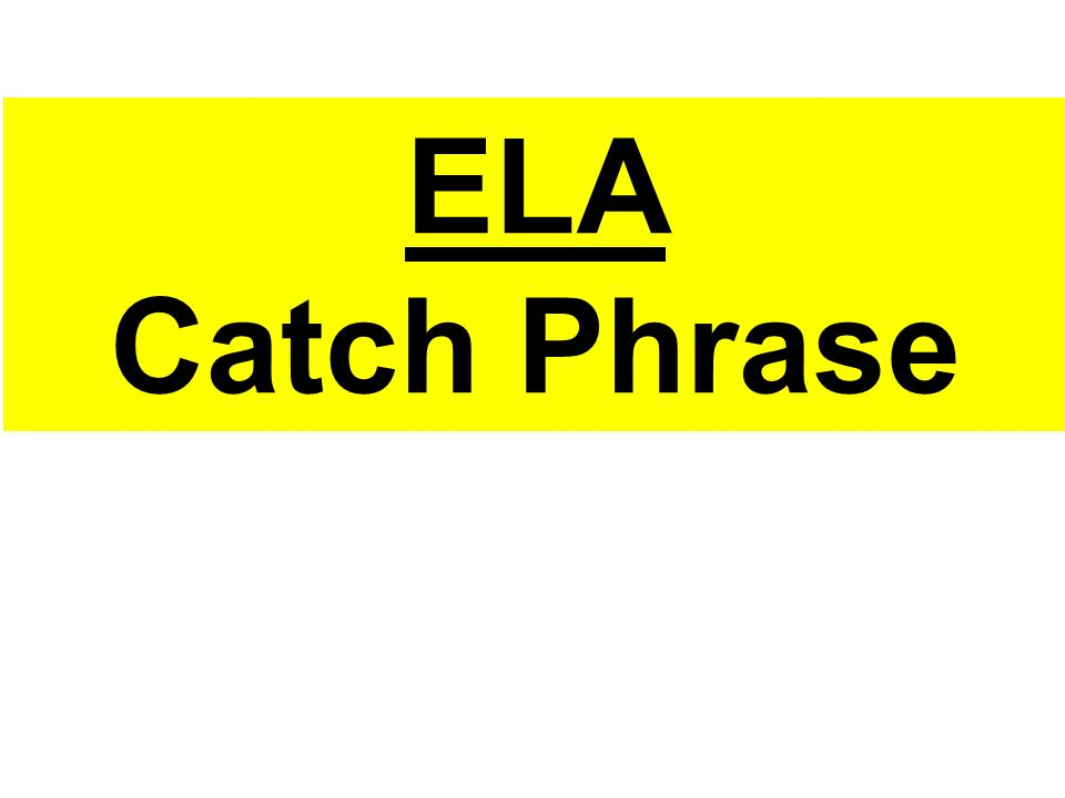 Ela Catch Phrase Rules Try To Get Your Team Or Partner To Guess