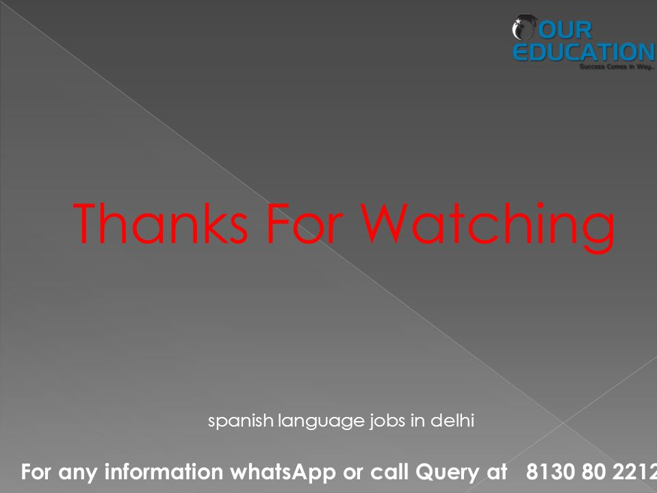 For any information whatsApp or call Query at Thanks For Watching spanish language jobs in delhi