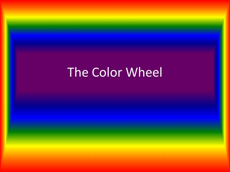 The Color Wheel Instructions Solve The Problems In The Powerpoint