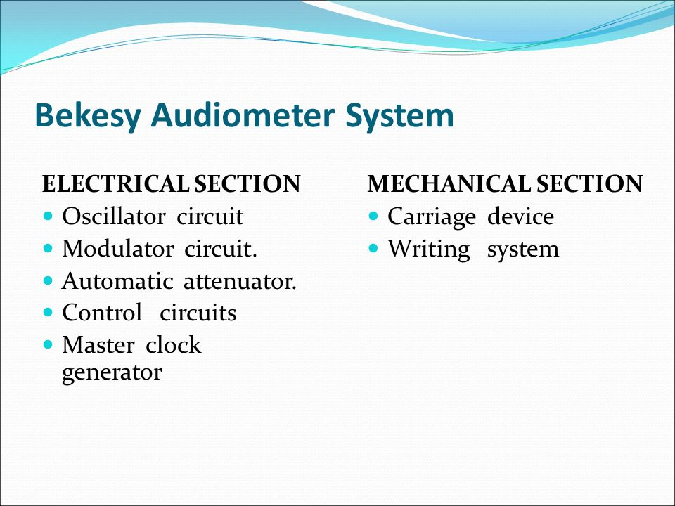Audiometry an audiometer is a machine, which is used to determine.