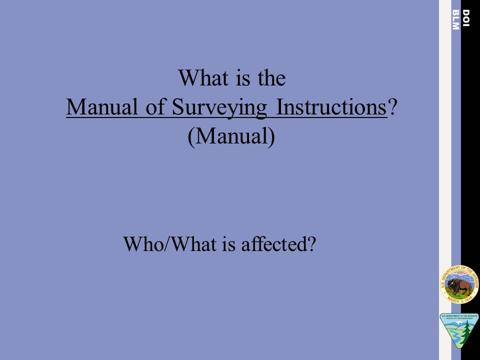 The manual of surveying instructions and the practice of land.