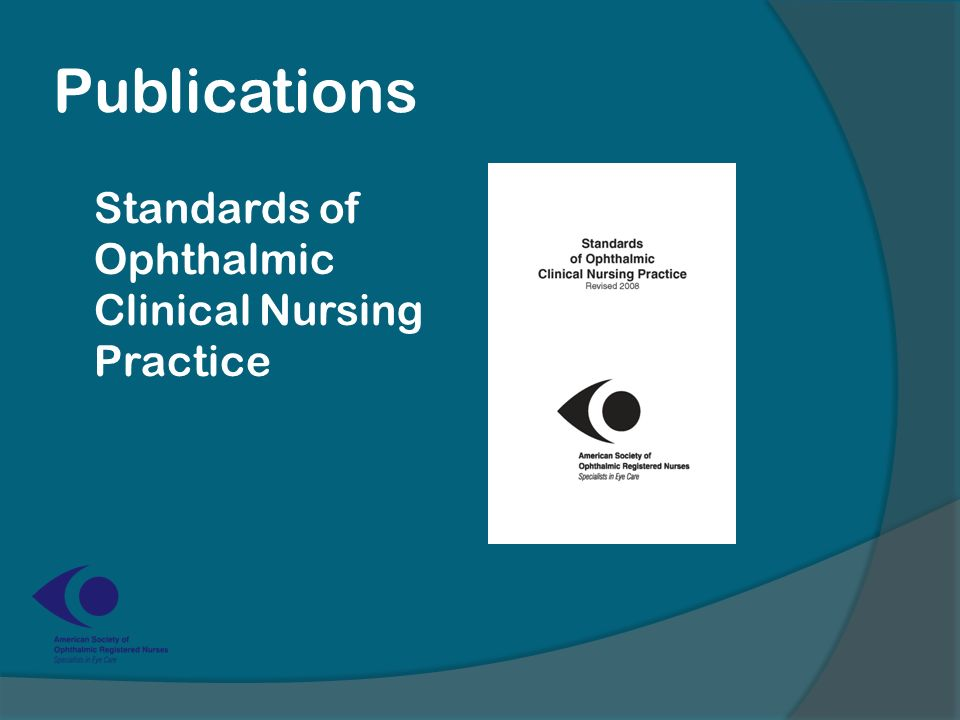 Publications Standards of Ophthalmic Clinical Nursing Practice