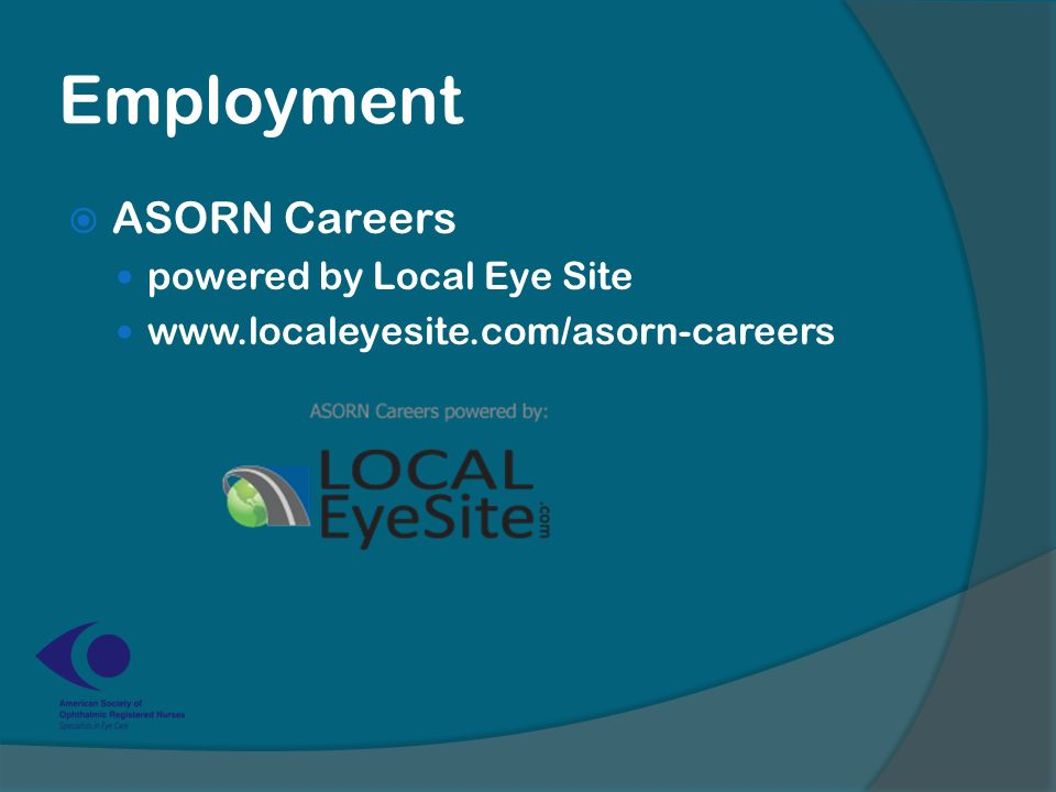 Employment  ASORN Careers powered by Local Eye Site